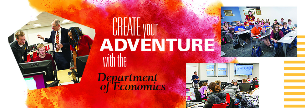 Classroom images and red and yellow clouds with overlaid text: Create your adventure with the Department of Economics.
