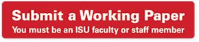 Submit a working paper. Please note that you must be an Iowa State University faculty or staff member to submit.