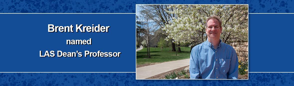 Brent Kreider named LAS Dean's Professor